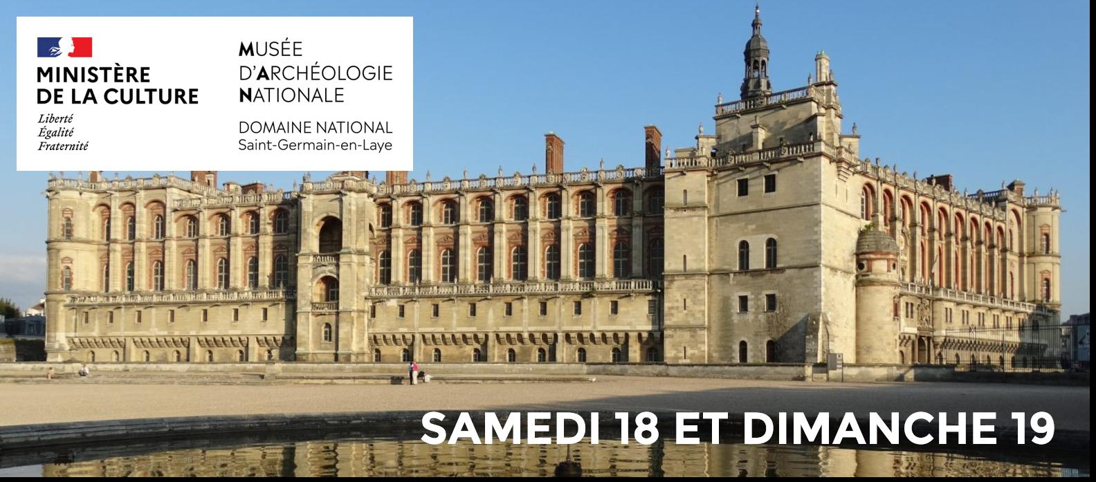 LE MUSÉE D'ARCHÉOLOGIE NATIONALE DE SAINT GERMAIN VOUS OUVRE SES PORTES LES SAMEDI 18 ET DIMANCHE 19 SEPTEMBRE